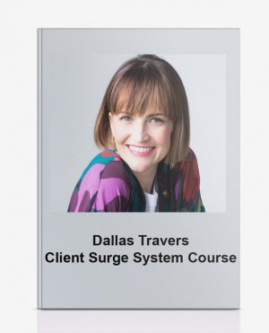 Dallas Travers – Client Surge System Course