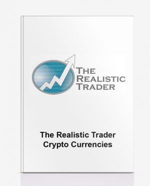 The Realistic Trader – Crypto Currencies