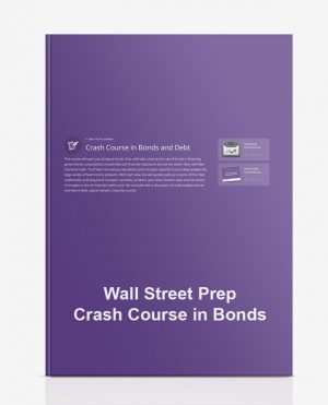 Wall Street Prep – Crash Course in Bonds