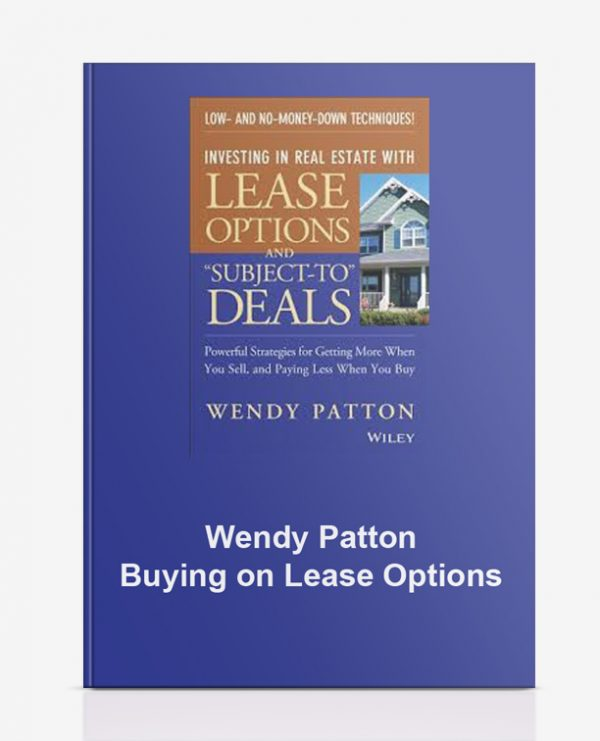 Wendy Patton – Buying on Lease Options