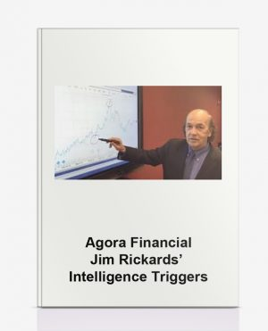Agora Financial – Jim Rickards' Intelligence Triggers