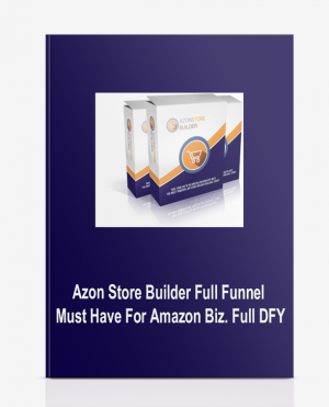 Azon Store Builder Full Funnel – Must Have For Amazon Biz. Full DFY
