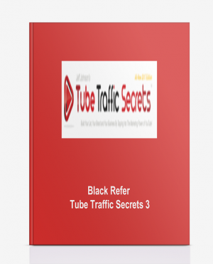 Black Refer – Tube Traffic Secrets 3
