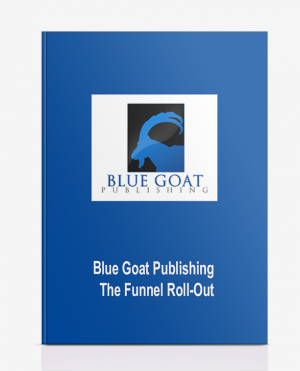 Blue Goat Publishing – The Funnel Roll-Out
