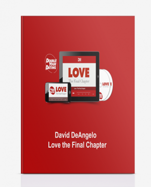 David DeAngelo Love the Final Chapter