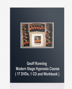 Geoff Ronning – Modern Stage Hypnosis Course ( 17 DVDs, 1 CD and Workbook )