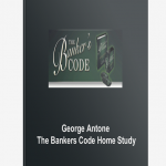 George Antone -The Bankers Code Home Study
