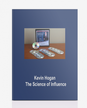 Kevin Hogan – The Science of Influence
