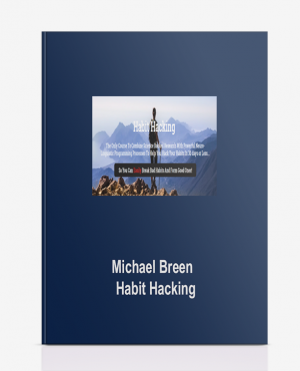 Michael Breen – Habit Hacking