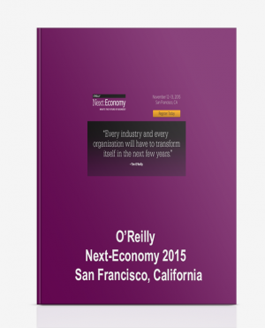 O'Reilly – Next-Economy 2015 – San Francisco, California