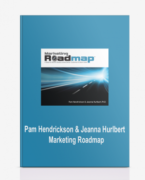 Pam Hendrickson & Jeanna Hurlbert – Marketing Roadmap