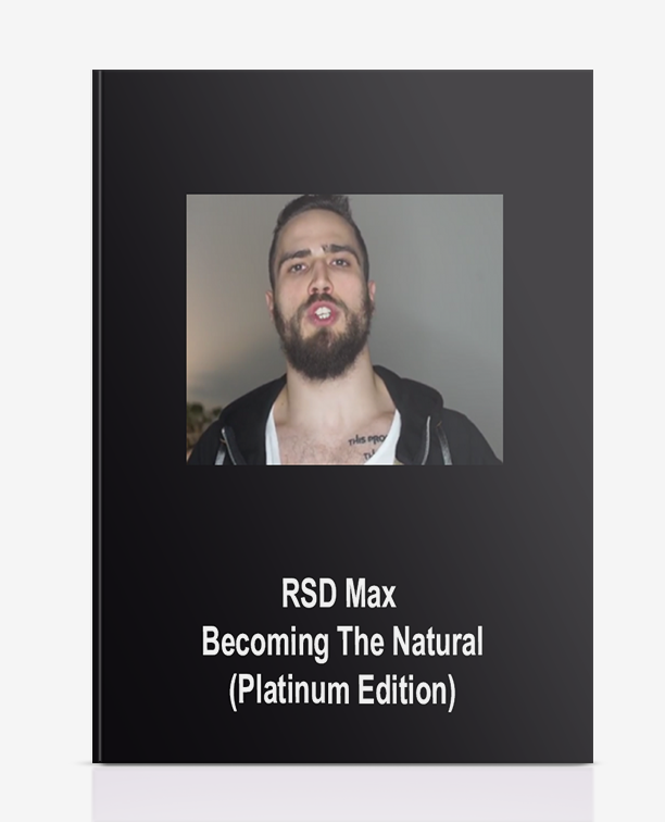RSD Max – Becoming The Natural (Platinum Edition)