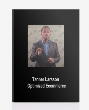 Tanner Larsson – Optimized Ecommerce