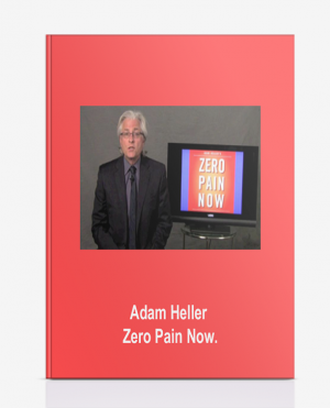 Adam Heller – Zero Pain Now.