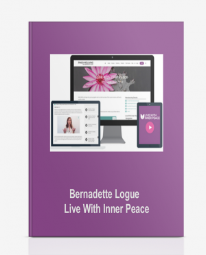 Bernadette Logue – Live With Inner Peace