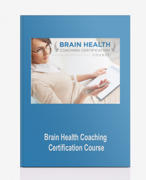 Brain Health Coaching Certification Course