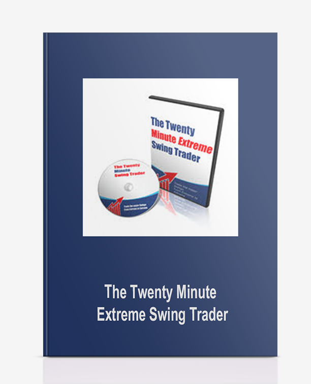 The Twenty Minute Extreme Swing Trader