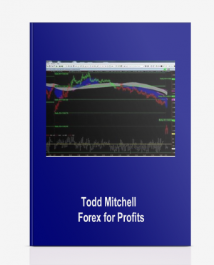 Todd Mitchell – Forex for Profits