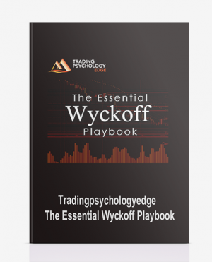 Tradingpsychologyedge – The Essential Wyckoff Playbook