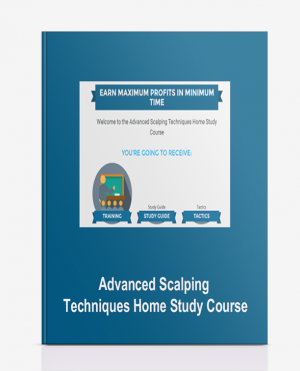 Advanced Scalping Techniques Home Study Course