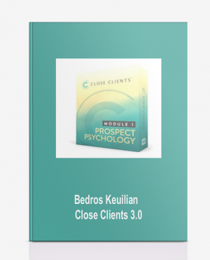 Bedros Keuilian – Close Clients 3