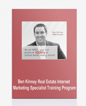 Ben Kinney – Real Estate Internet Marketing Specialist Training Program