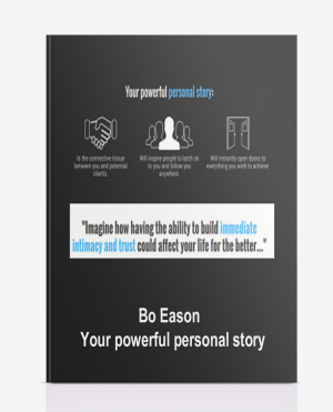 Bo Eason – Your powerful personal story