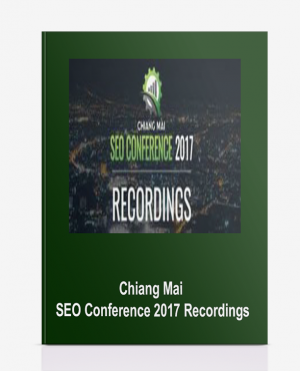 Chiang Mai – SEO Conference 2017 Recordings