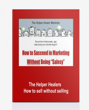 The Helper Healers – How to sell without selling