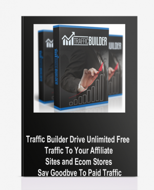 Traffic Builder – Drive Unlimited Free Traffic To Your Affiliate Sites and Ecom Stores – Say Goodbye To Paid Traffic