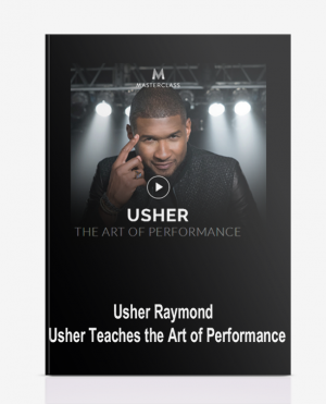 Usher Raymond – Usher Teaches the Art of Performance