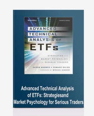 Advanced Technical Analysis of ETFs: Strategies and Market Psychology for Serious Traders