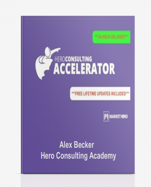 Alex Becker – Hero Consulting Academy