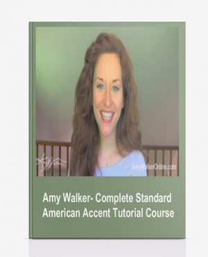 Amy Walker- Complete Standard American Accent Tutorial Course