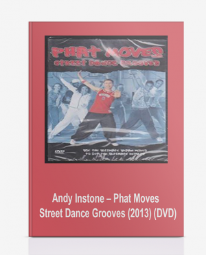 Andy Instone – Phat Moves – Street Dance Grooves (2013) (DVD)