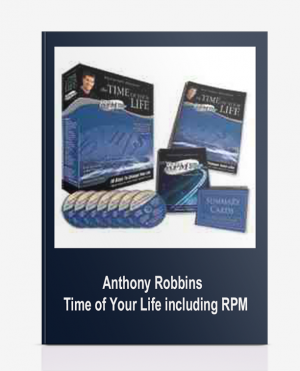 Anthony Robbins – Time of Your Life including RPM
