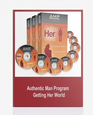 Authentic Man Program – Getting Her World