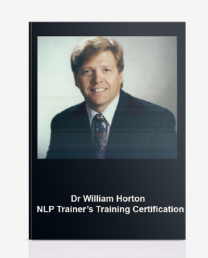 Dr William Horton – NLP Trainer's Training Certification
