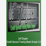 Jeff Ziegler – Credit Spread Trading Made Simple 3