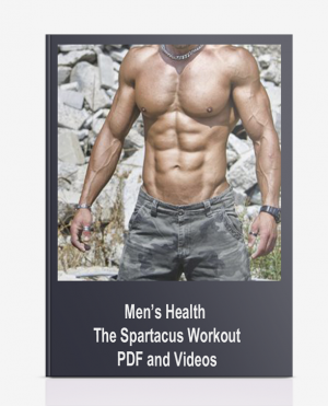 Men's Health – The Spartacus Workout PDF and Videos
