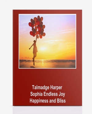 Talmadge Harper – Sophia Endless Joy Happiness and Bliss