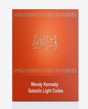 Wendy Kennedy – Galactic Light Codes
