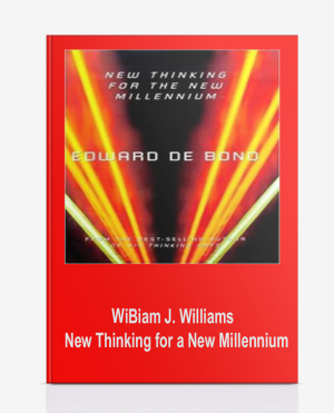 WiBiam J. Williams – New Thinking for a New Millennium