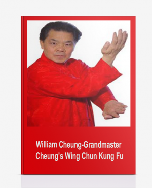 William Cheung-Grandmaster Cheung's Wing Chun Kung Fu