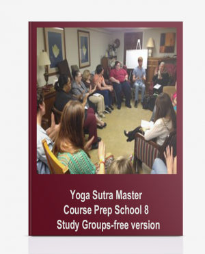 Yoga Sutra Master Course Prep School 8 – Study Groups-free version