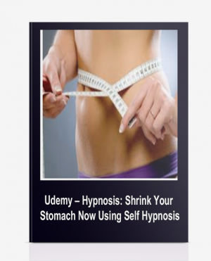 Udemy – Hypnosis: Shrink Your Stomach Now Using Self Hypnosis
