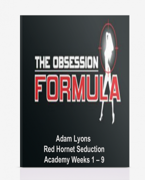 Adam Lyons – Red Hornet Seduction Academy Weeks 1 – 9
