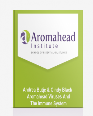 Andrea Butje & Cindy Black – Aromahead – Viruses And The Immune System