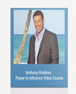 Anthony Robbins – Power to Influence Video Course
