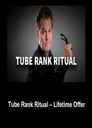 Tube Rank Ritual – Lifetime Offer